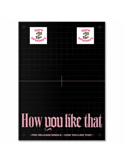 BLACKPINK - SPECIAL EDITION [How You Like That]