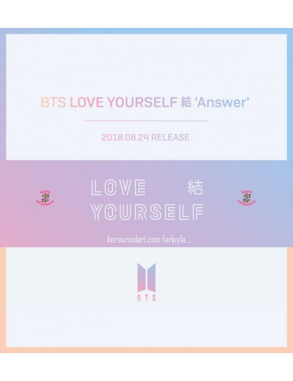 BTS Love Yourself 'Answer' Albüm 2018